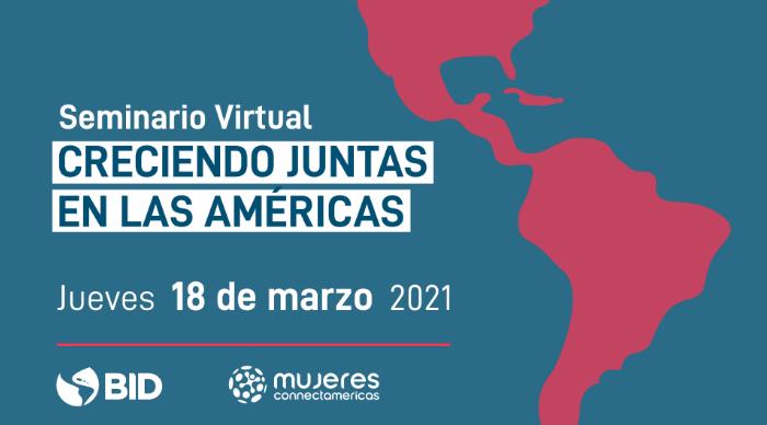 Read more about the article Seminario virtual: Creciendo Juntas en las Américas.