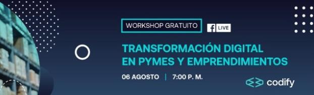 Read more about the article Workshop Gratuito: Transformación digital en Pymes y emprendimientos.
